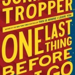 Book Review: One Last Thing Before I Go